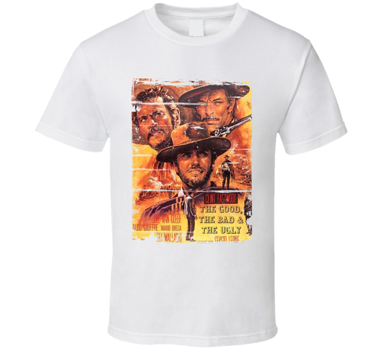 The Good, the Bad and the Ugly  Classic Movie Poster Aged Look T Shirt