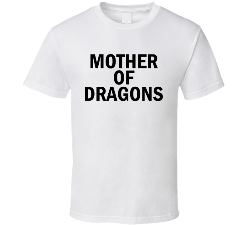 Mother of Dragons Barrymore Thrones T Shirt