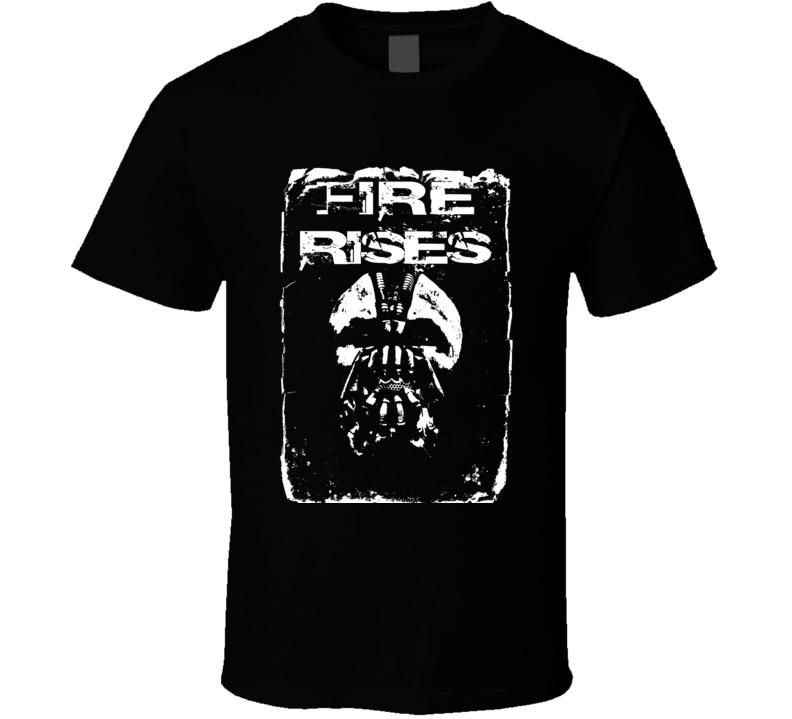 Fire Rises Dark Color T Shirt
