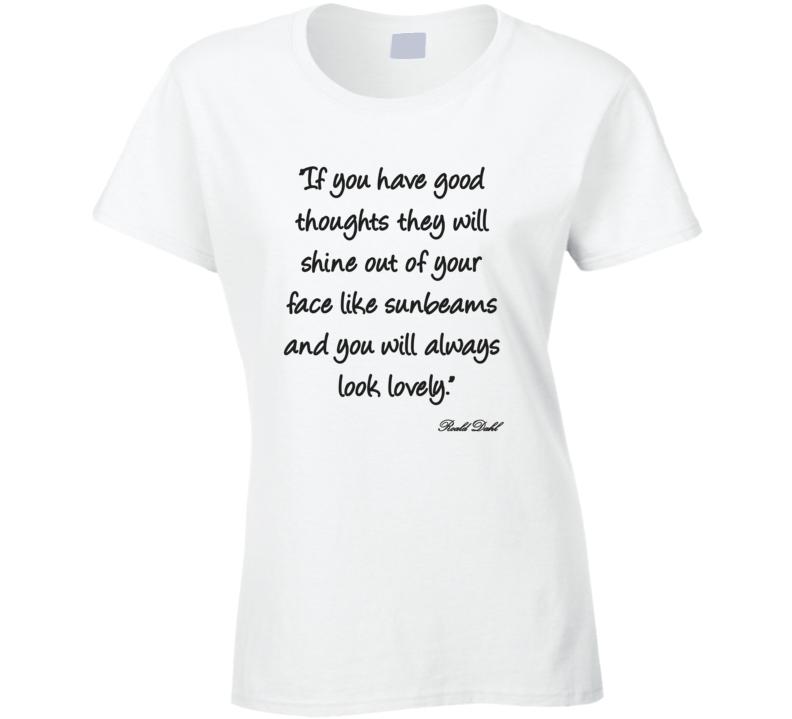 Roald Dahl Qoute Light Color T Shirt