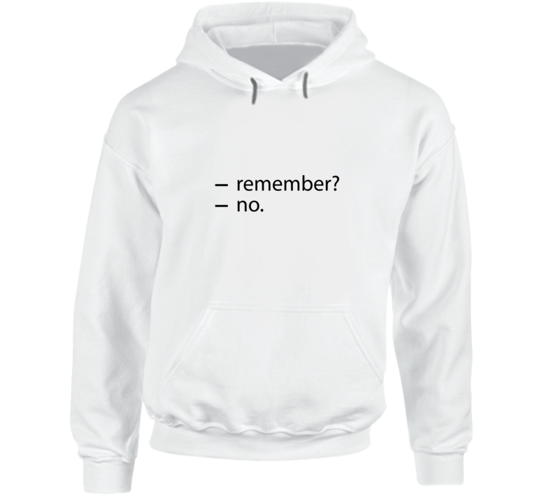 Remember No Funny White Hooded Pullover