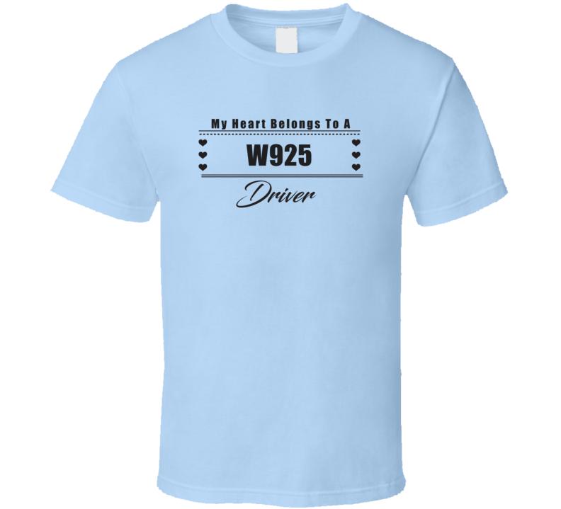 My Heart Belongs To A W925 Truck Driver Light Color T Shirt