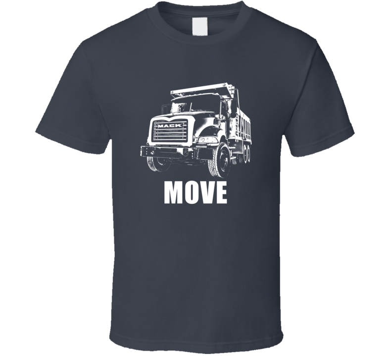 2002 Granite Dump Truck Grill View With Move Dark Color T Shirt