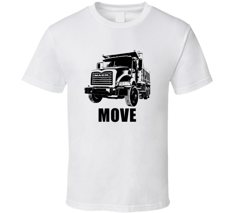 2002 Granite Dump Truck Grill View With Move Light Color T Shirt