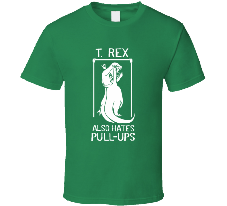 Cisco The Flash Style T. Rex Also Hates Pull Ups Parody Irish Green T Shirt