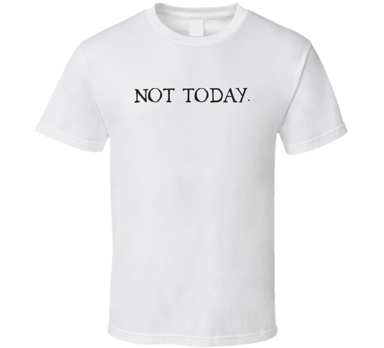 Not Today Funny Light Color T Shirt