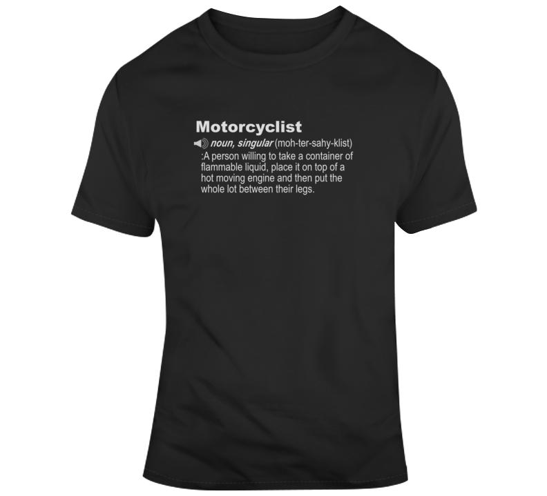 Define Motorcyclist Funny Motorcycle Dark Color T Shirt