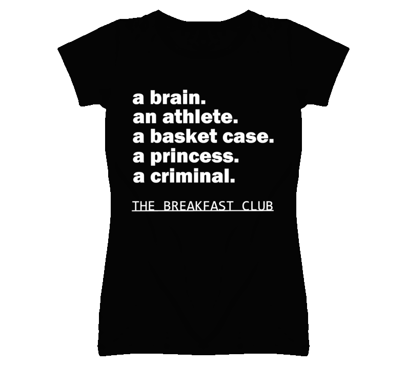 A Brain An Athlete A Basket Case A Princess Breakfast Club T Shirt