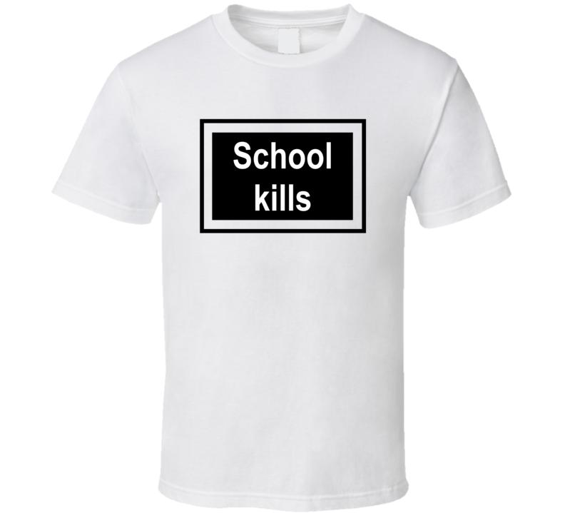 School Kills Rihanna Statement Shirt