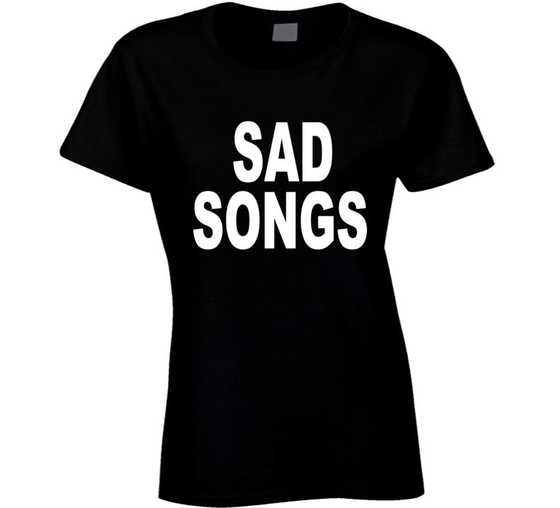 Sad Songs As Seen On Hayley Williams T Shirt