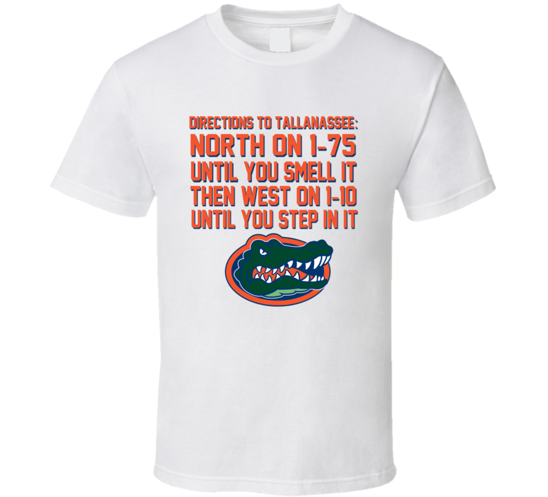Gator - Directions To Tallanassee T Shirt