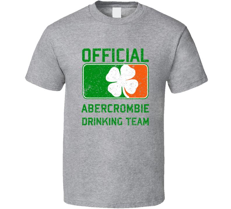 Abercrombie Official Drinking Team Irish Family Custom St Patricks Day T Shirt