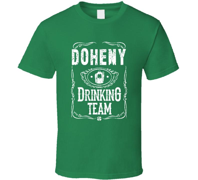 Doheny Irish Drinking Team Whiskey Beer Custom Name St Patricks Day T Shirt