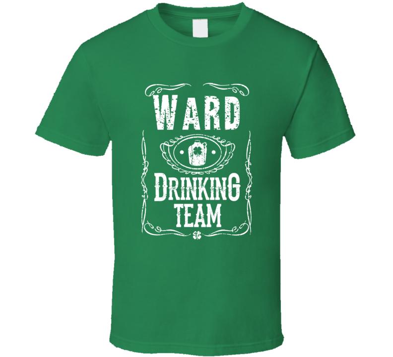 Ward Irish Drinking Team Whiskey Beer Custom Name St Patricks Day T Shirt