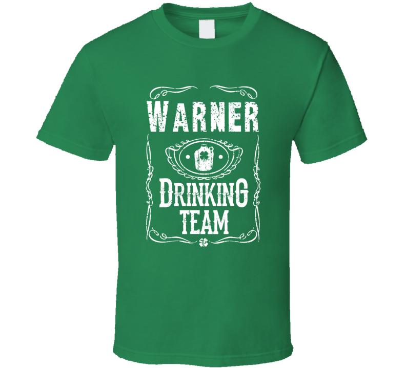 Warner Irish Drinking Team Whiskey Beer Custom Name St Patricks Day T Shirt