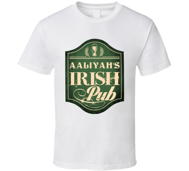 Aaliyah Irish Pub St Patricks Day Beer Party Custom Name T Shirt