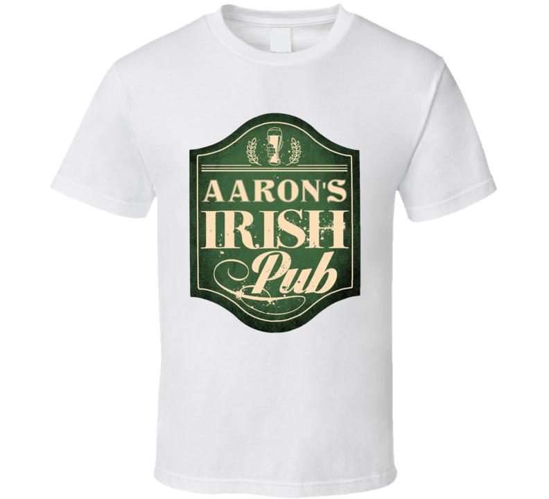 Aaron Irish Pub St Patricks Day Beer Party Custom Name T Shirt