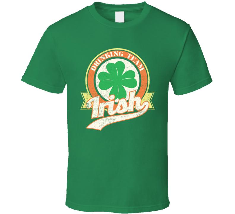 Irish Drinking Team Funny St. Patrick's Day Worn Look T Shirt