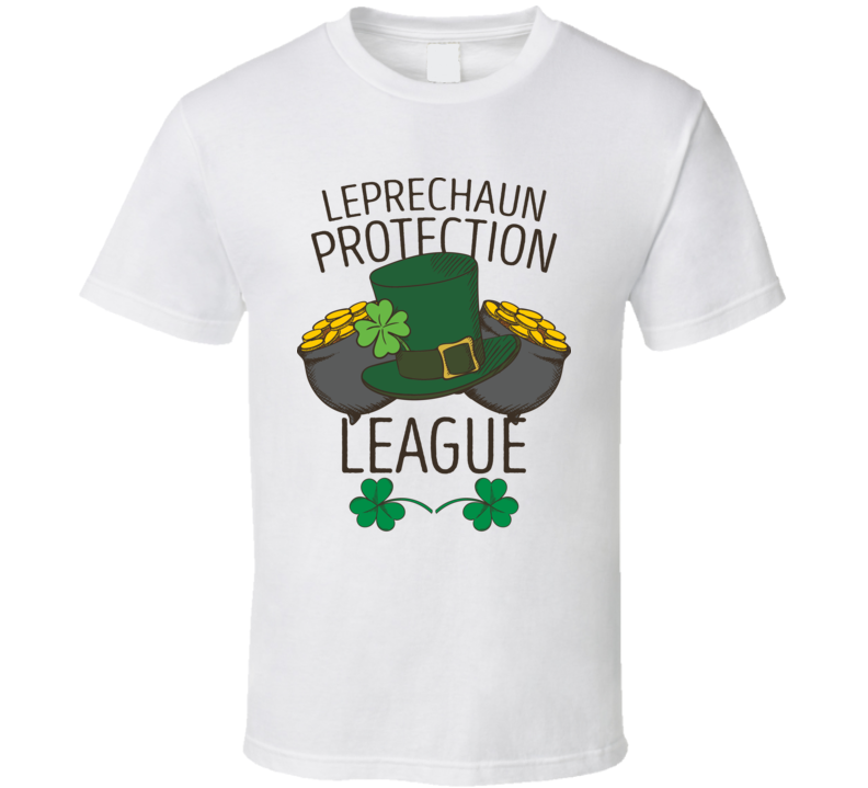 Leprechaun Protection League Funny St. Patrick's Day T Shirt