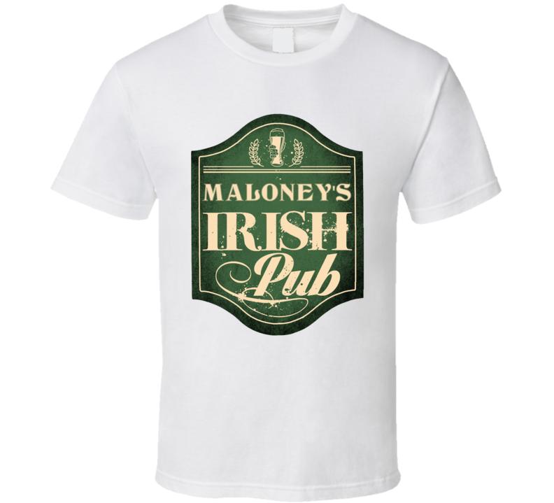 Maloney Irish Pub Last Name Custom Beer Drinking St Patricks Day Party T Shirt