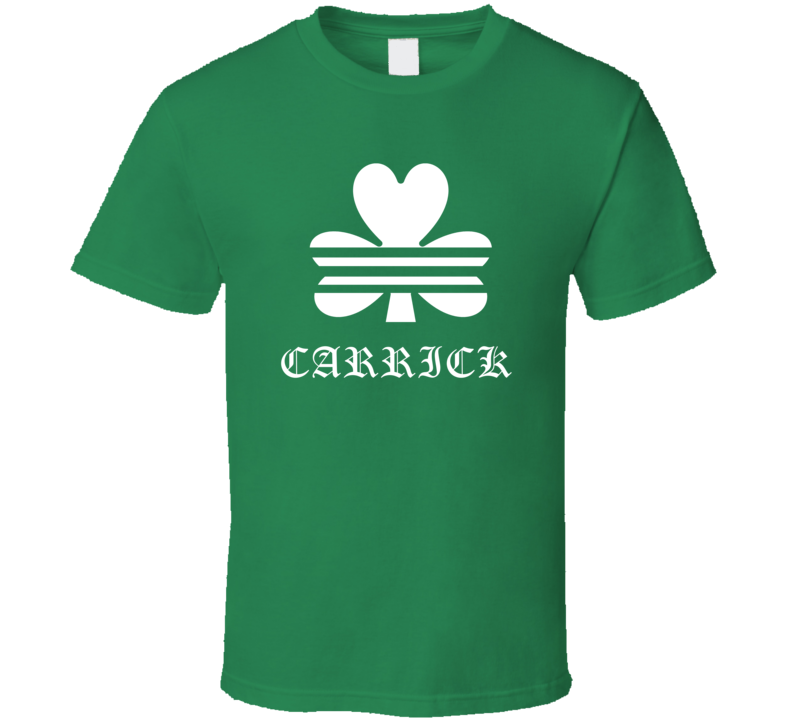 Carrick Clover Luck Drink Beer Last Name Irish Ireland St Patricks Day T Shirt