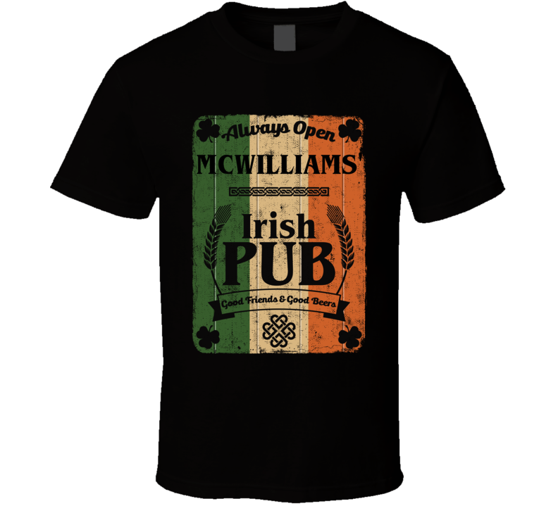 McWilliams Irish Pub Sign Custom St Patricks Day Last Name Ireland Pride T Shirt