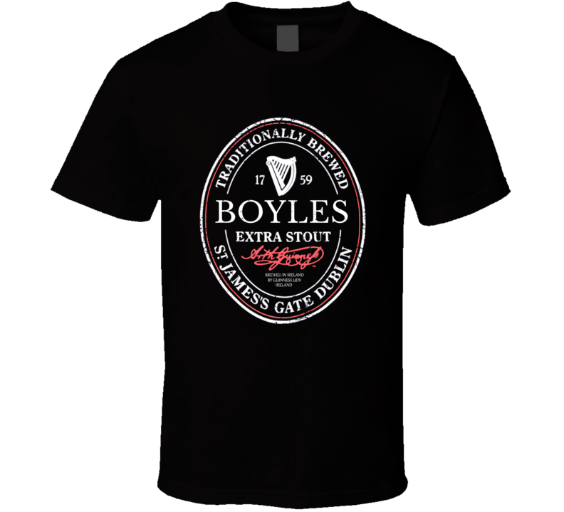 Boyles Irish Beer Label St Patricks Day Guinness Parody Grunge T Shirt