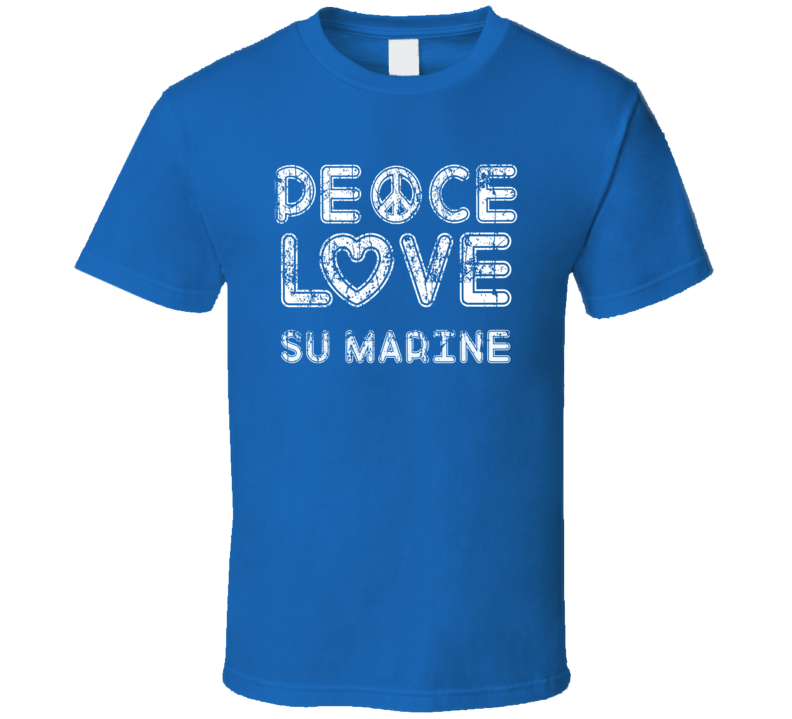 Peace Love Su Marine Cool Boat Lover Fun Worn Look Summer T Shirt