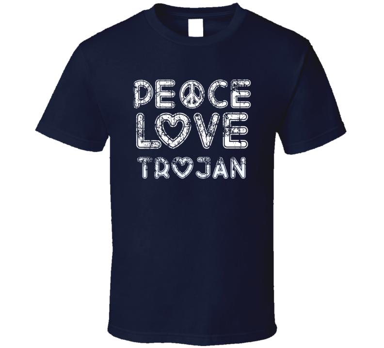 Peace Love Trojan Cool Boat Lover Fun Worn Look Summer T Shirt