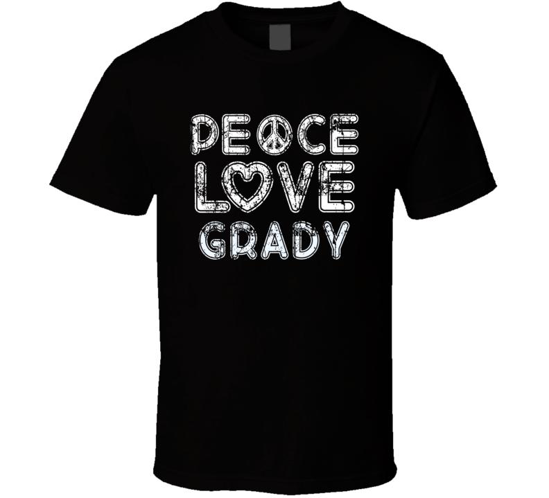 Peace Love Grady Cool Boat Lover Fun Worn Look Summer T Shirt