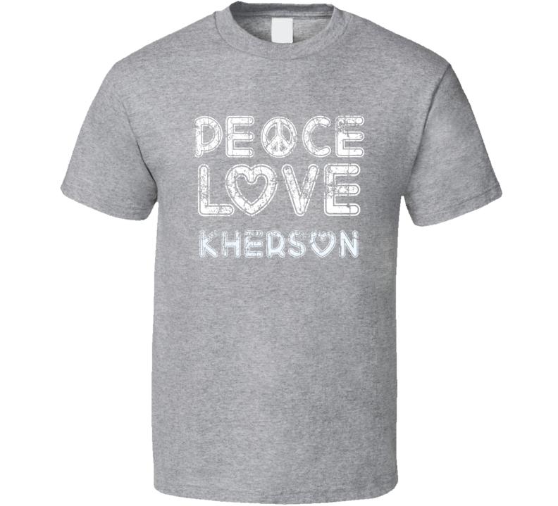 Peace Love Kherson Cool Boat Lover Fun Worn Look Summer T Shirt