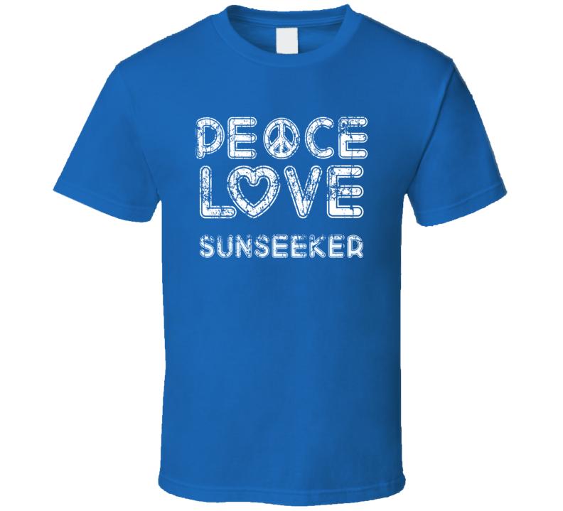 Peace Love Sunseeker Cool Boat Lover Fun Worn Look Summer T Shirt