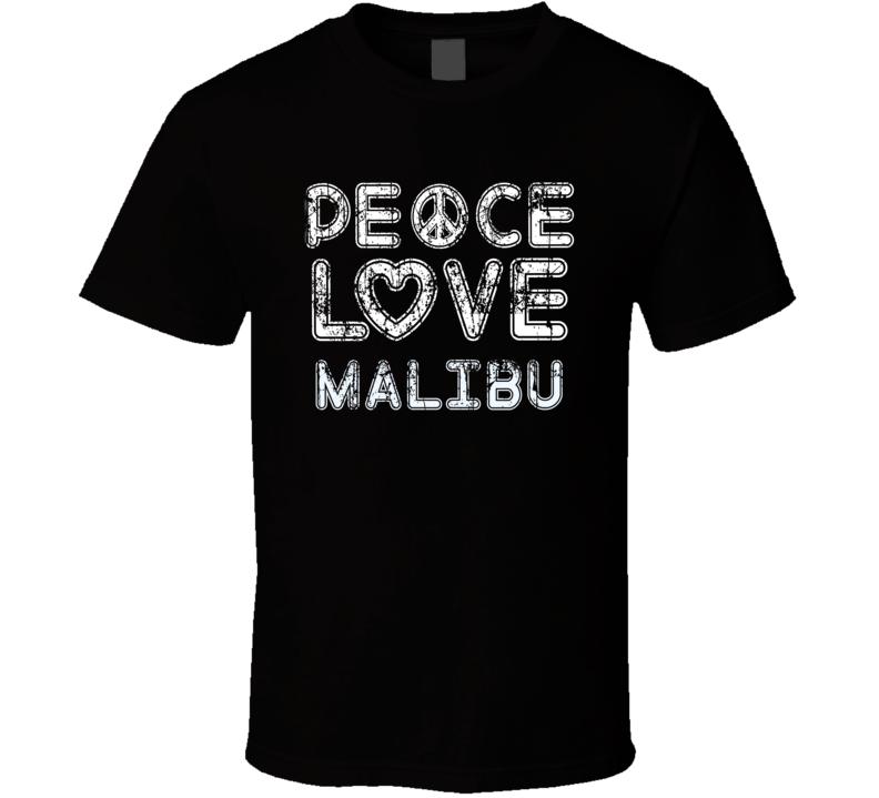 Peace Love Malibu Cool Boat Lover Fun Worn Look Summer T Shirt