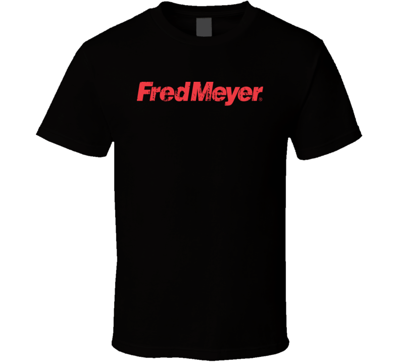Fred Meyer Cool Grocery Store Pop Culture Worn Look T Shirt