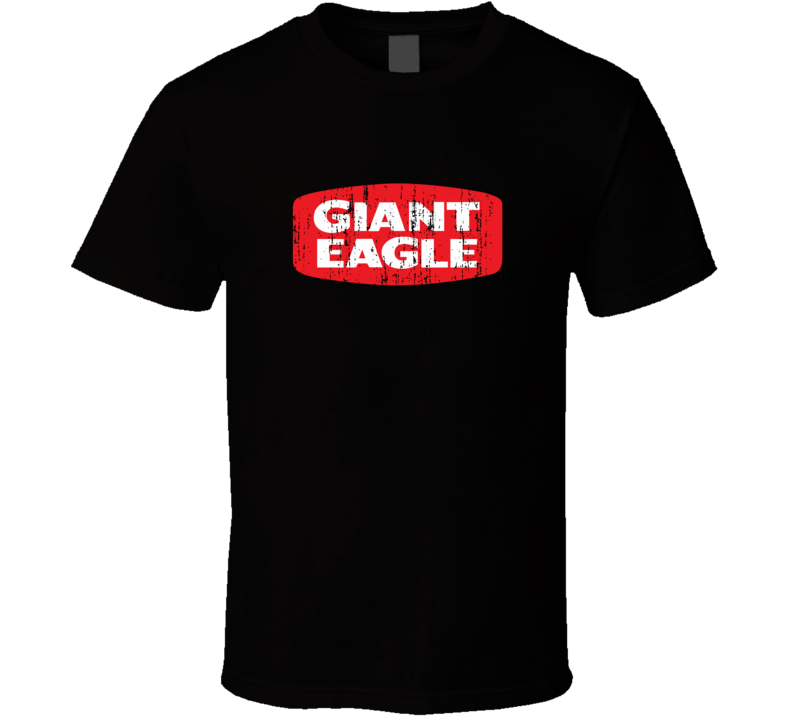 Giant Eagle Cool Grocery Store Pop Culture Worn Look T Shirt
