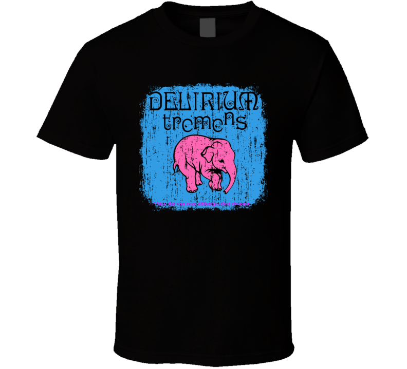 Delirium Tremens Belgian Beer Ale Lover Cool Worn Look T Shirt