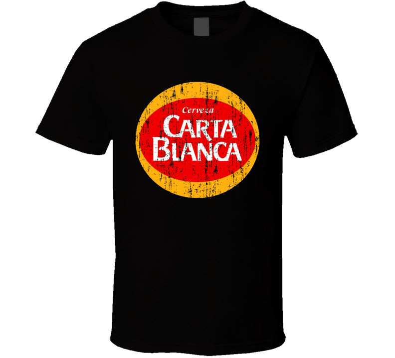 Carta Blanca Mexican Latin American Cool Beer Drink Worn Look T Shirt