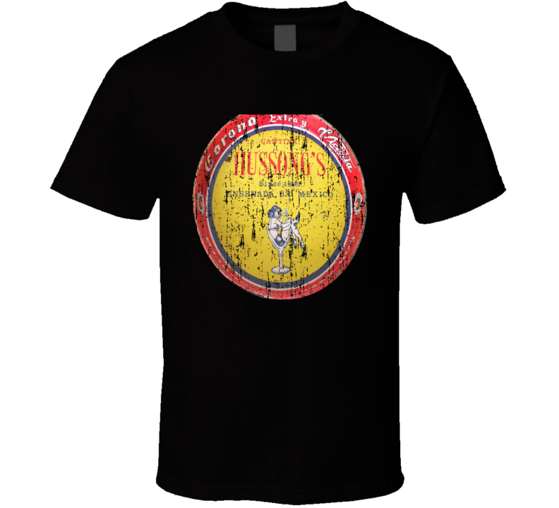 Hussong's Mexican Latin American Cool Beer Drink Worn Look T Shirt
