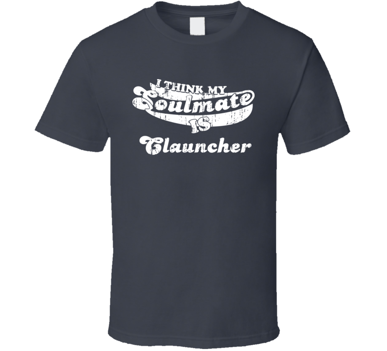 I Think My Soulmate Is Clauncher Best Pokemon Worn Look T Shirt