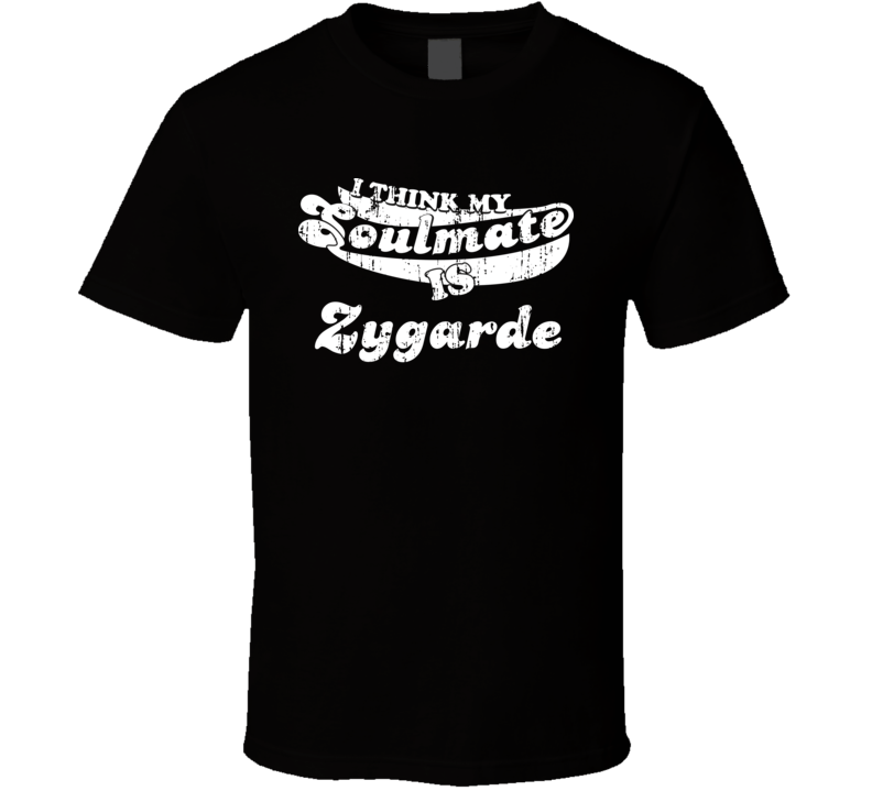 I Think My Soulmate Is Zygarde Best Pokemon Worn Look T Shirt