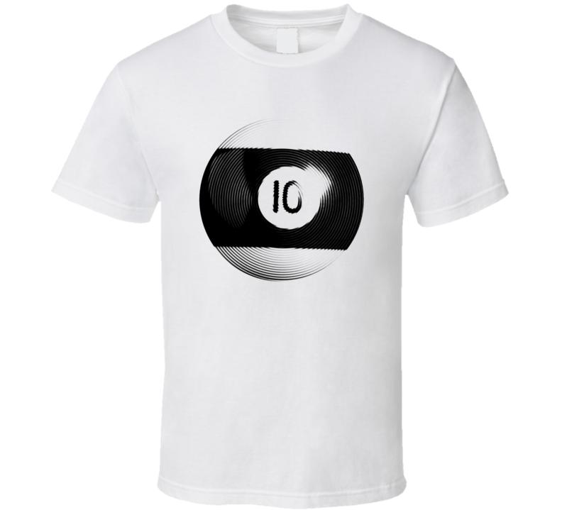 Pool Billiards Player Ball 10 Ripple Cool Gift T Shirt