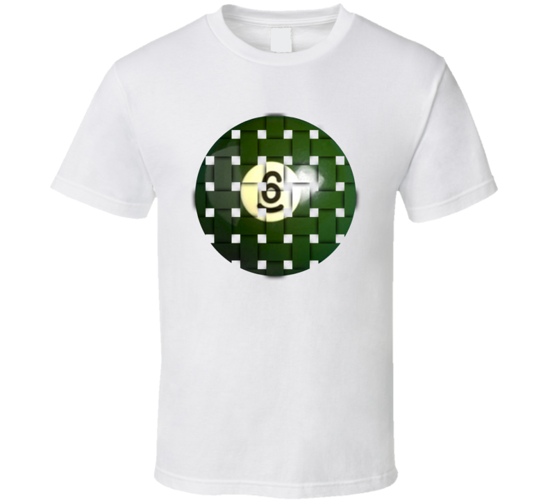 Pool Billiards Player Ball 6 Weave Cool Gift T Shirt