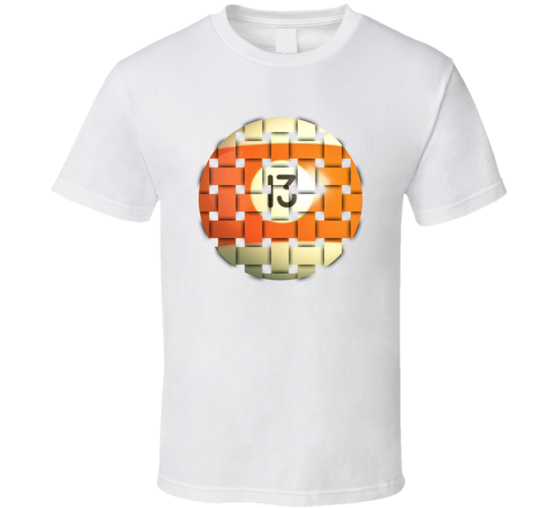Pool Billiards Player Ball 13 Weave Cool Gift T Shirt