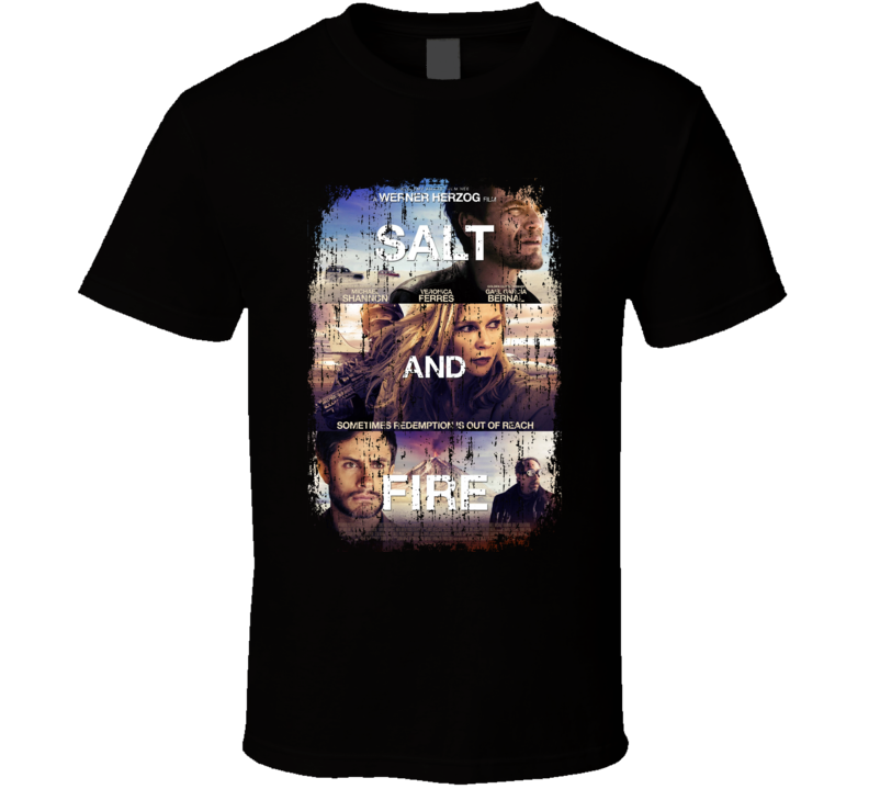 Salt And Fire Movie Poster Cool Worn Look T Shirt