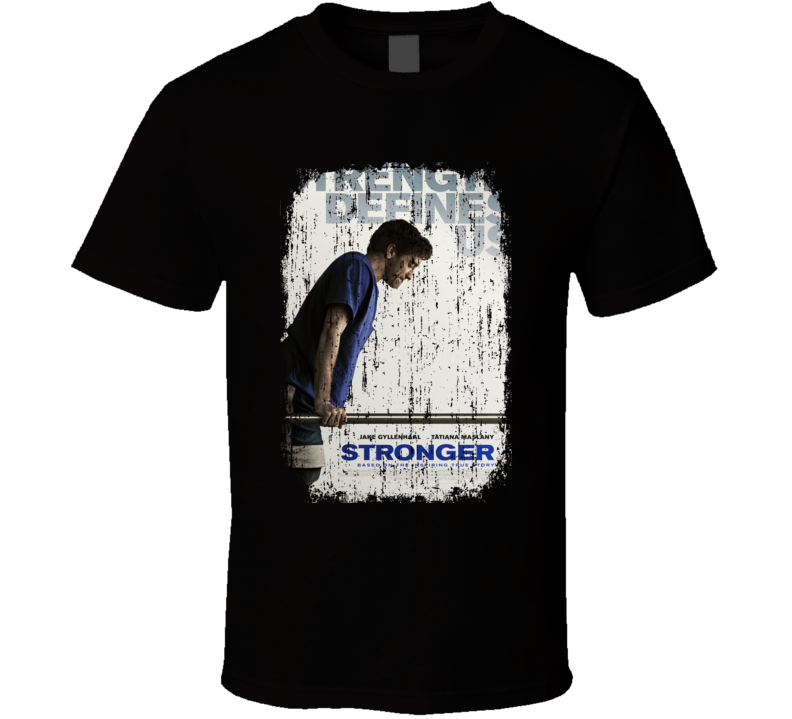 Stronger Movie Poster Cool Worn Look T Shirt