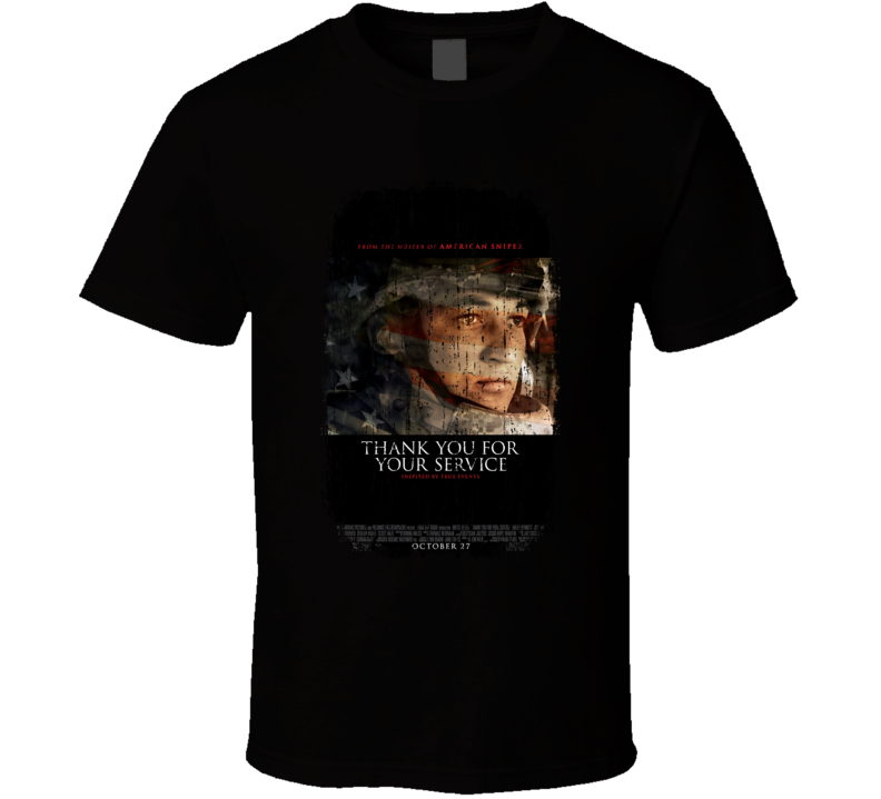Thank You For Your Service Movie Poster Cool Worn Look T Shirt