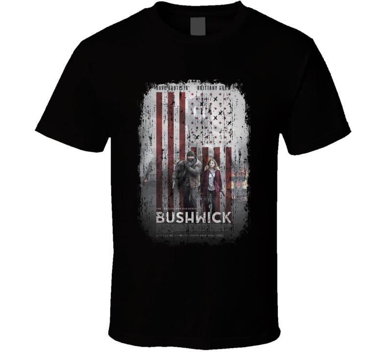 Bushwick Movie Poster Cool Worn Look T Shirt