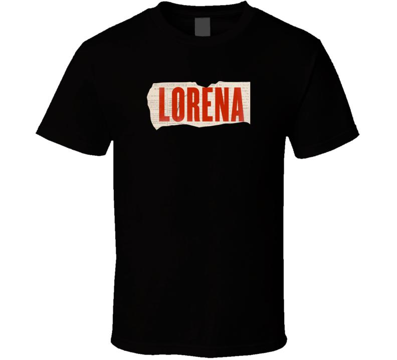Lorena 2019 Amazon Prime Tv Show Fan T Shirt