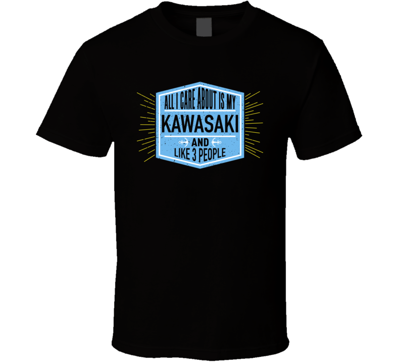 All I Care About It My Kawasaki And Like 3 People Boating Boat Fan T Shirt