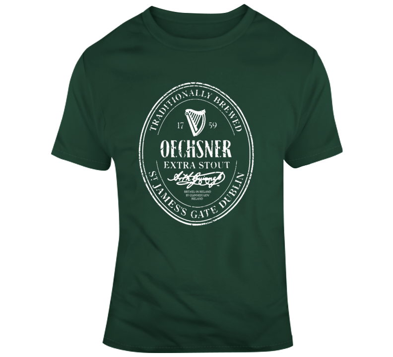 Traditionally Brewed Oechsner Extra Stout Funny Last Name Drinking T Shirt